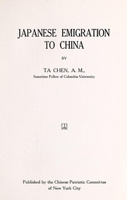 Cover of: Japanese emigration to China