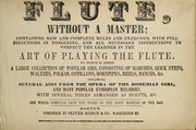 Cover of: The flute without a master | Oliver Ditson