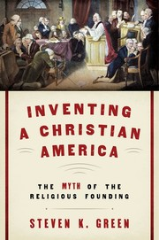 Cover of: Inventing a Christian America