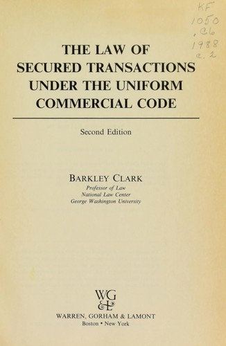 The law of secured transactions under the Uniform commercial code