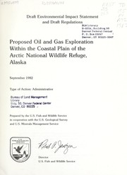 Cover of: Proposed oil and gas exploration within the coastal plain of the Arctic National Wildlife Refuge, Alaska |
