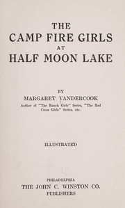 Cover of: The camp fire girls at Half Moon Lake