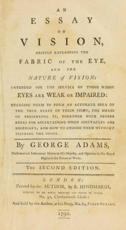 Cover of: An essay on vision ... intended for ... those whose eyes are ... impaired