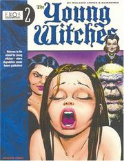 Cover of: Young Witches Vol. 1 (Eros Graphic Album Series No. 2) (Eros Graphic Novel Series : No 3)
