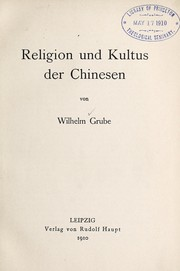 Cover of: Religion und kultus der Chinesen ...