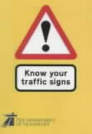 Know Your Traffic Signs (Hmso) by Dept.of Transport