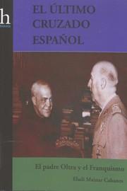El último cruzado español