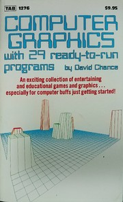 Cover of: Computer graphics--with 29 ready-to-run programs | David Chance