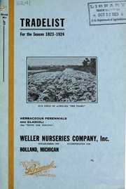 Cover of: Trade list for the season 1923-1924 [of] herbaceous perennials and gladioli | Weller Nurseries Company