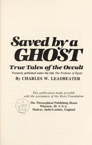 Saved by a ghost : true tales of the occult by