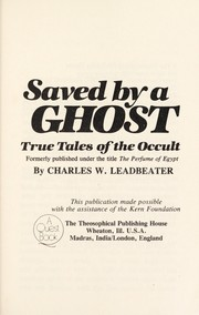 Cover of: Saved by a ghost : true tales of the occult |