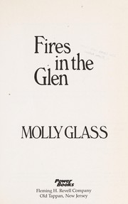 Cover of: Fires in the glen | Molly Glass