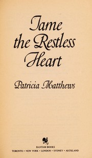 Cover of: Tame the restless heart