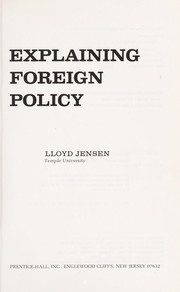 Cover of: Explaining foreign policy