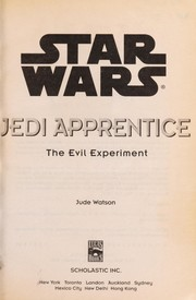 Cover of: The evil experiment | Jude Watson