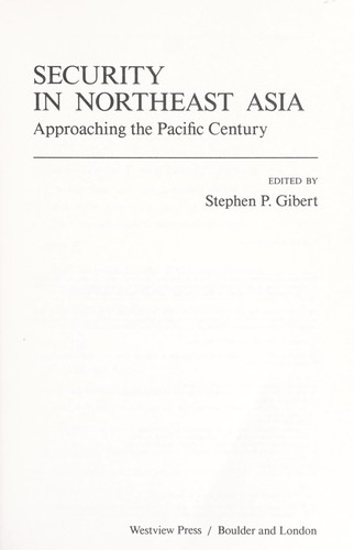 Security in Northeast Asia : approaching the Pacific century