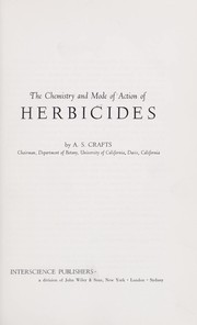 Cover of: The chemistry and mode of action of herbicides
