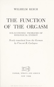 Cover of: The function of the orgasm by Wilhelm Reich