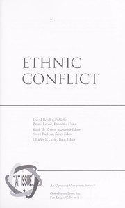 Cover of: Ethnic conflict | book editor, Charles P. Cozic.