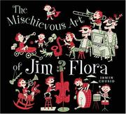 Cover of: The Mischievous Art of Jim Flora | Irwin Chusid