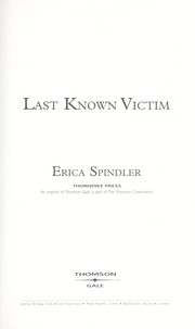Cover of: Last Known Victim | Erica Spindler
