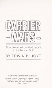 Cover of: Carrier Wars: Naval Aviation from World War II to the Persian Gulf