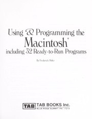 Cover of: Using & programming the Macintosh, including 32 ready-to-run programs