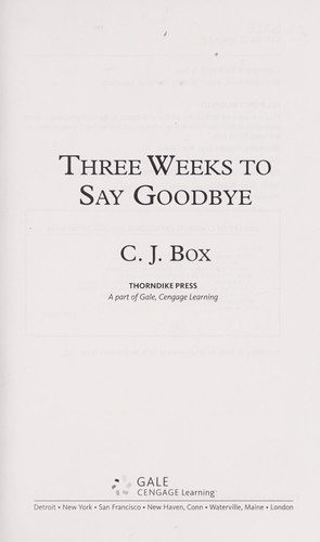 Three weeks to say good-bye by C. J. Box