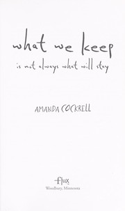 Cover of: What we keep is not always what will stay