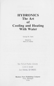 Cover of: Hydronics : the art of cooling and heating with water |