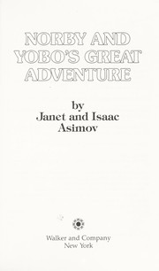 Cover of: Norby and Yobo's great adventure