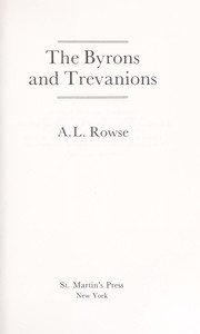 Cover of: The Byrons and Trevanions | A. L. Rowse