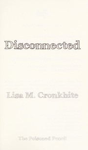 Cover of: Disconnected | Lisa M. Cronkhite