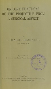Cover of: On some functions of the projectile from a surgical aspect