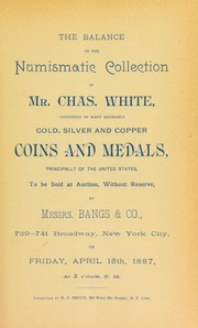 Cover of: The balance of the numismatic collection of Mr. Chas. White ... | Smith, H.P.