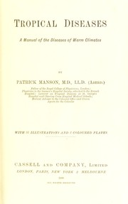 Cover of: Tropical diseases : a manual of the diseases of warm climates