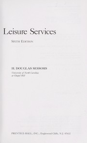Cover of: Leisure services | H. Douglas Sessoms