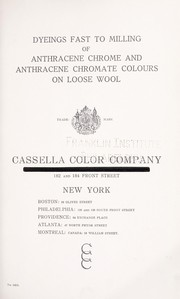 Cover of: Dyeings fast to milling of anthracene chrome and anthracene chromate colours on loose wool