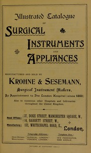 Cover of: Illusrated catalogue of surgical instruments and appliances | Krohne & Sesemann
