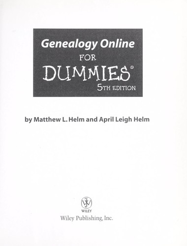 Genealogy online for dummies by Matthew Helm