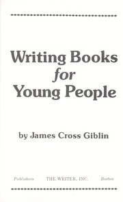 Cover of: Writing books for young people | James Giblin