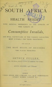 Cover of: South Africa as a health resort | Arthur Fuller