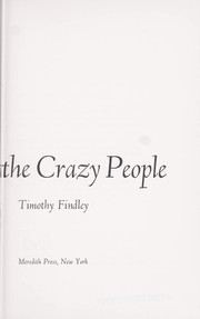 The last of the crazy people.