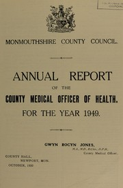 Cover of: [Report 1949] | Monmouthshire (Wales). County Council