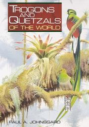 Cover of: Trogons And Quetzals Of The World | JOHNSGARD PAUL A