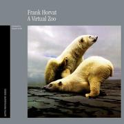 Cover of: FRANK HORVAT VIRTUAL ZOO (Motta Photography Series)