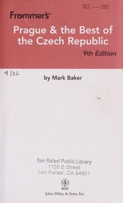 Cover of: Frommer's Prague & the best of the Czech Republic | Mark Baker