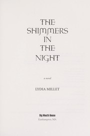 Cover of: The shimmers in the night | Lydia Millet