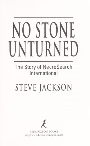 No stone unturned : the story of NecroSearch International by