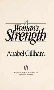Cover of: A woman's strength | Anabel Gillham